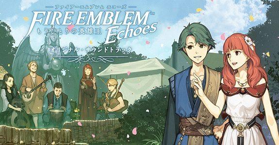 Fire Emblem Echoes OST