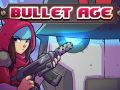 Bullet Age (5)