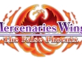 Mercenaries Wings The False Phoenix