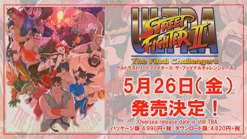 Ultra Street Fighter II releasing on May 26th, will have