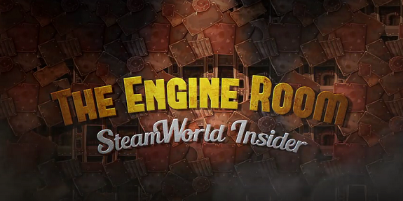 SteamWorld - The Engine Room