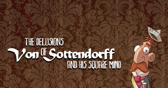 The Delusions of Von Sottendorff