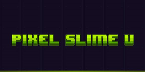 Pixel Slime U