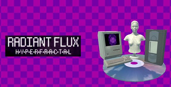 Radiantflux: Hyperfractal