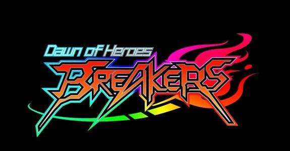 Breakers: Dawn of Heroes