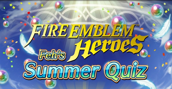 Fire Emblem Heroes Feh's Summer Quiz