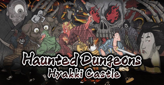 Haunted Dungeon: Hyakki Castle