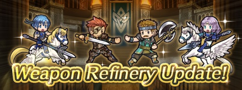 Fire Emblem Heroes Weapon Refinery Update