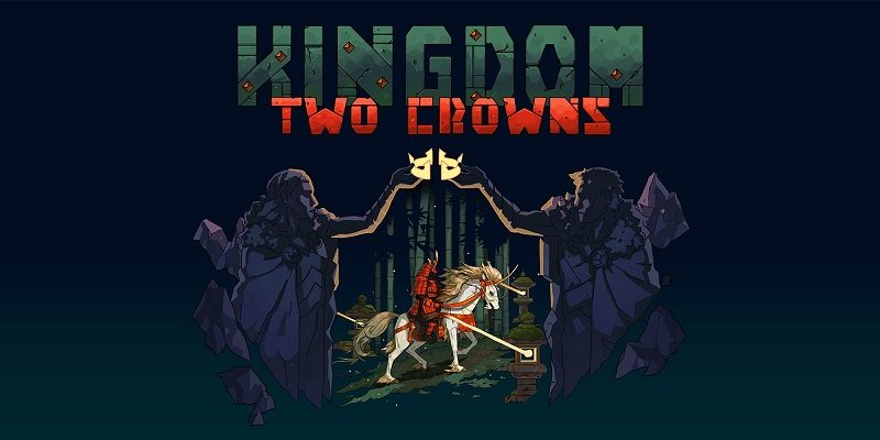 Kingdom: Two Crowns (Switch): Software updates (latest: Ver