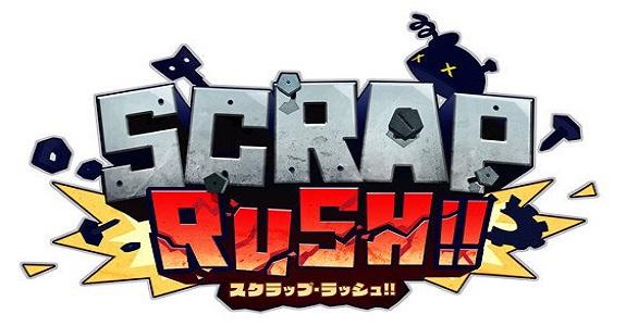 Scrap Rush!!