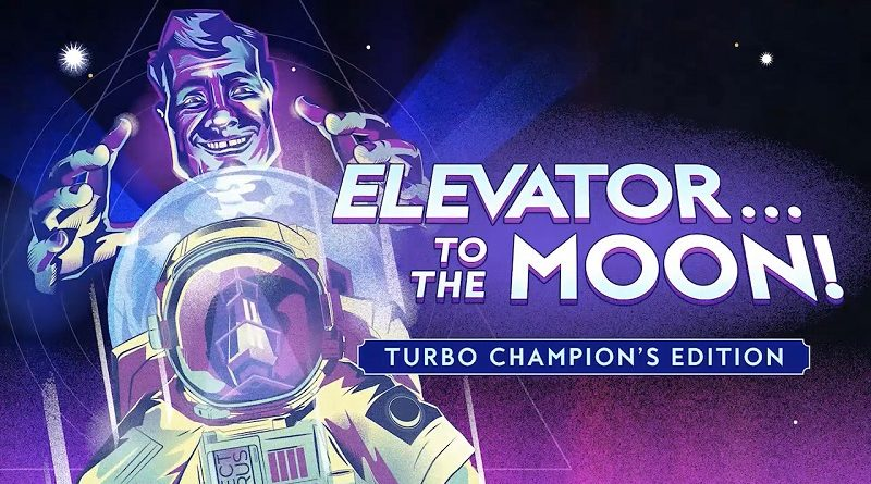Elevator... to the Moon! Turbo's Champion Edition