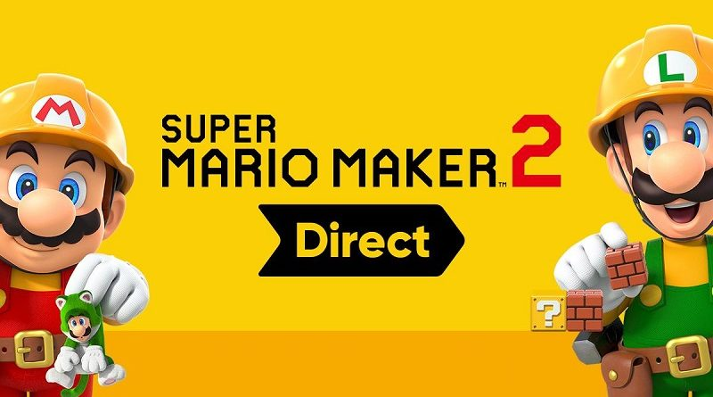 Nintendo Direct Super Mario Maker2