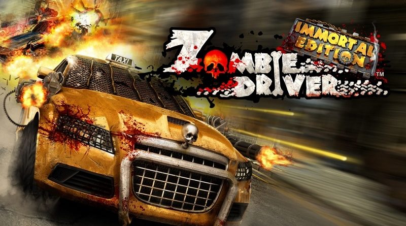 Zombie Driver: Immortal Edition