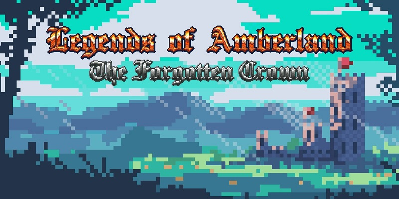 Legends of Amberland: The Forgotten Crown