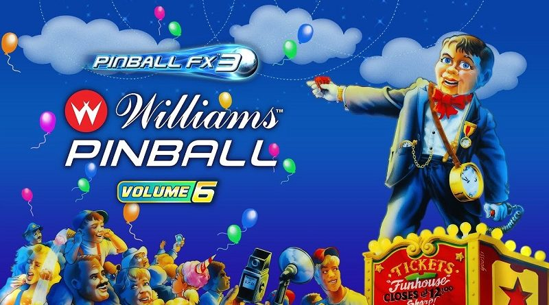 Pinball FX3: Williams Pinball Volume 6