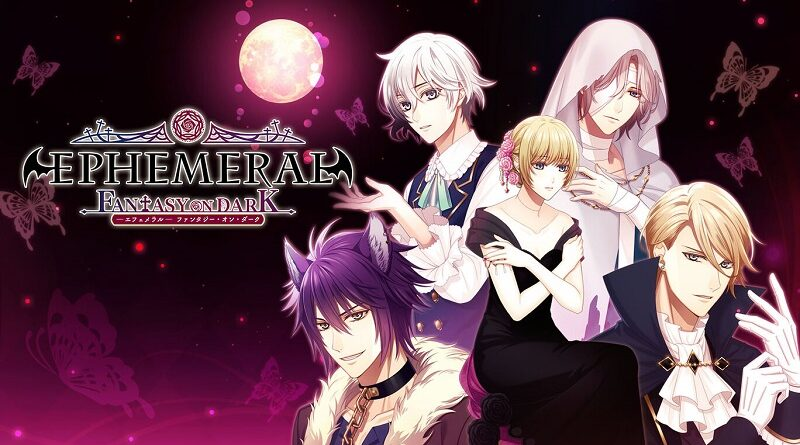 Ephemeral -Fantasy of Dark-