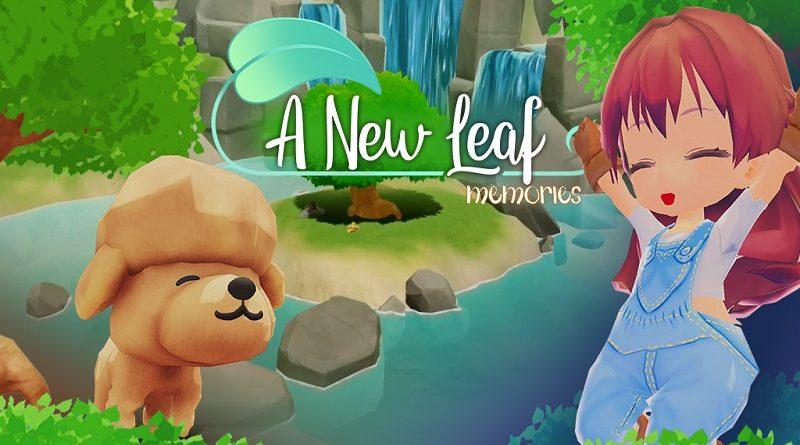 A New Leaf: Memories