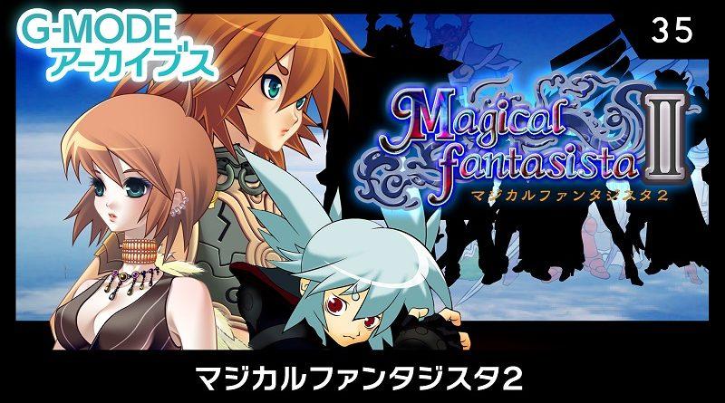 G-Mode Archives Magical Fantasista II