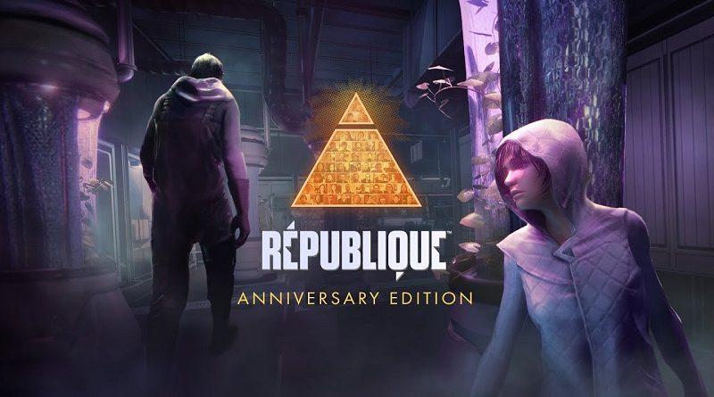 Republique Anniversary Edition