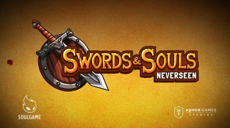 Swords & Souls: Neverseen