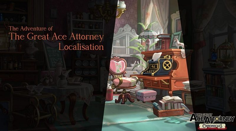 The Great Ace Attorney Chronicles Localisation