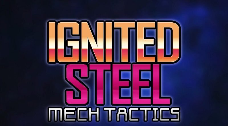 Ignited Steel