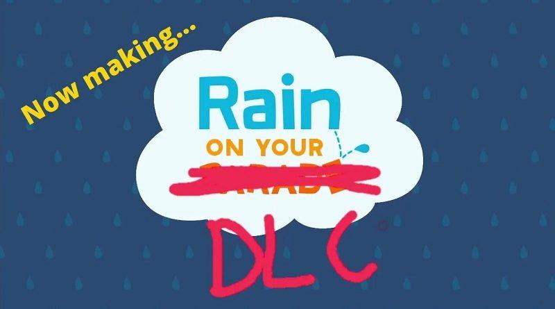 Rain on Your Parade DLC